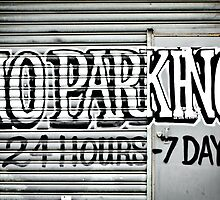 No Parking Graffiti by yurix