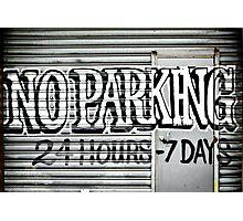 No Parking Graffiti Photographic Print