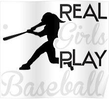 Real girls play baseball Poster