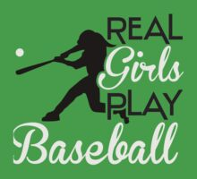 Real girls play baseball Baby Tee