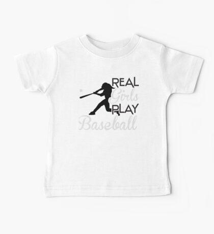 Real girls play baseball Baby Tee