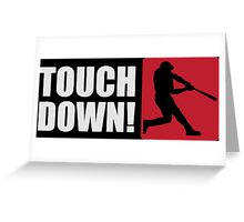 Touch down! Greeting Card