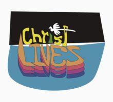 """""""Christ Lives"""" Larravide  One Piece - Short Sleeve"""