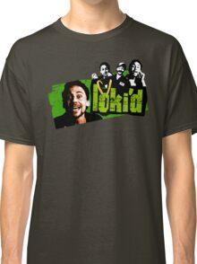 LOKI'd!  Classic T-Shirt