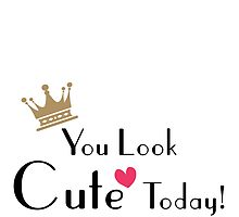you look cute today... by Jorgina Small
