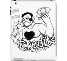 Rollin' in the Credits iPad Case/Skin