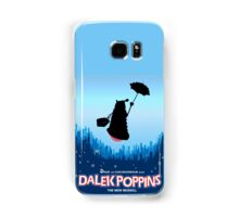 Dalek Poppins  Samsung Galaxy Case/Skin