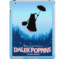 Dalek Poppins  iPad Case/Skin