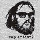 Rap artist? by OscarEA