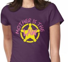 MOTHER is the LAW Womens Fitted T-Shirt