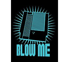 Blow Me !! Photographic Print