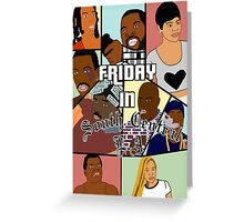 Friday in South Central  Greeting Card
