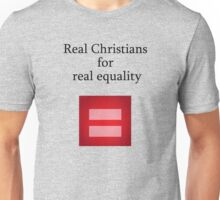 Real Equality Unisex T-Shirt