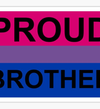 PROUD BROTHER BI Sticker