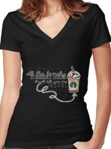 """""""All the lonely starbucks lovers..."""" Women's Fitted V-Neck T-Shirt"""