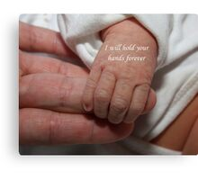 I will hold your hands forever Canvas Print