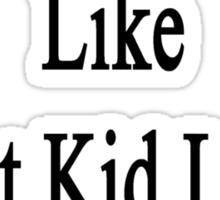I Love English Like A Fat Kid Loves Chocolate  Sticker