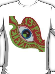 13th Floor Elevators T-Shirt T-Shirt