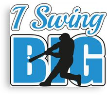 I swing big Canvas Print