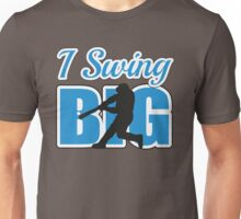 I swing big Unisex T-Shirt