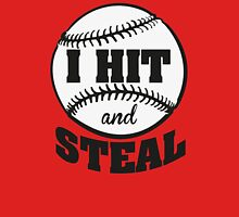 I hit and steal T-Shirt
