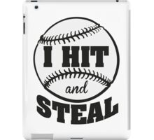 I hit and steal iPad Case/Skin