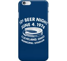 Cleveland 10 Cent Beer Night  iPhone Case/Skin