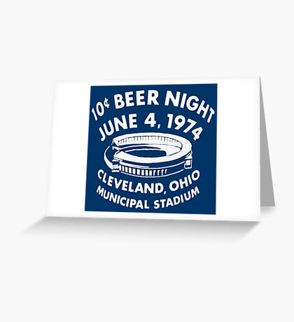 Cleveland 10 Cent Beer Night  Greeting Card
