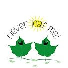 never leaf me - funny postcards from the heart by kennypepermans
