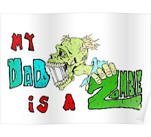 Zombie Fathers day Poster