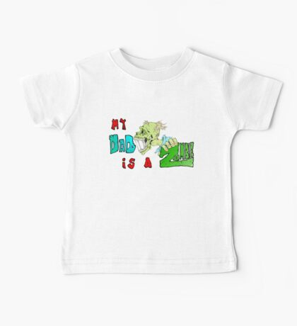 Zombie Fathers day Baby Tee