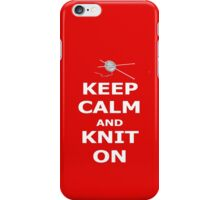 Keep calm and knit on iPhone Case/Skin