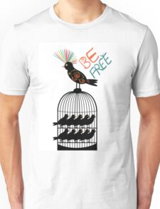Be free - colourful bird out of cage Unisex T-Shirt