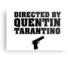Directed by Quentin Tarantino Metal Print