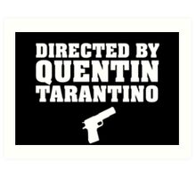Directed by Quentin Tarantino (White)  Art Print