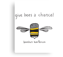 Give bees a chance! Metal Print
