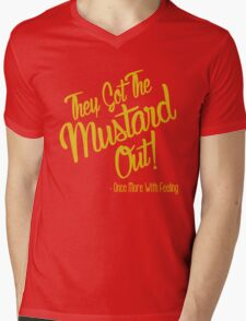 They Got The Mustard Out  Mens V-Neck T-Shirt