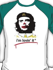 Che's Lovin' It. T-Shirt