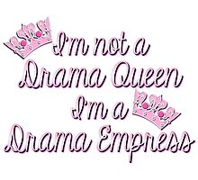 Pink & Black Girly Drama Queen Humor by HavenDesign