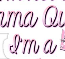 Pink & Black Girly Drama Queen Humor Sticker