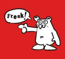 You... f-f-f-freak! by James Lillis