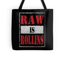 Raw is Rollins Tote Bag