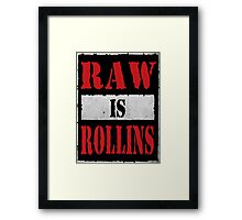 Raw is Rollins Framed Print
