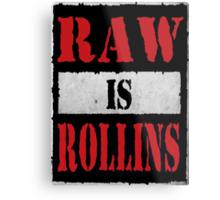 Raw is Rollins Metal Print