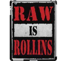 Raw is Rollins iPad Case/Skin