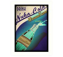 Fallout - Drink Nuka Cola Quantum Art Print