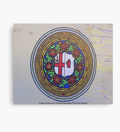 The Irish Society Coat Of Arms..................Derry Canvas Print