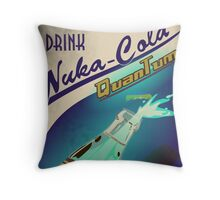 Fallout - Drink Nuka Cola Quantum Throw Pillow
