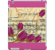 A Dutch Lullaby  iPad Case/Skin