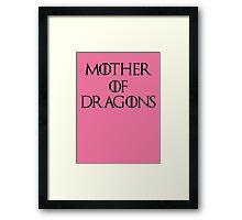 Mother Of Dragons II Framed Print